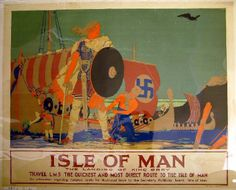 vintage poster depicting Vikings landing on the Isle of Man. IOM was a Norse kingdom for hundreds of years, and the Manx people are proud of their Viking connections.