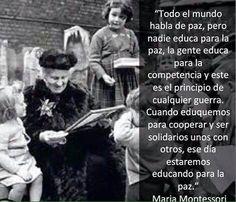 Todo el mundo habla de paz, pero nadie educa para la paz, la gente educa para la competencia y este es el principio de cualquier guerra... #Montessori #Educación #Cooperacion #Colaboración