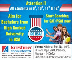 SAT Batch- Thursday 25th July, 2016 (Monday), Evening Batch, Timing 4:00 pm to 5:30 pm @Krishna Consultants Nagpur!!! Email: academy@studies-overseas.com Mobile: 9822102444