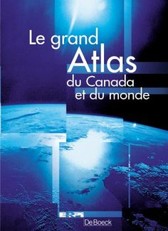 Grand atlas canada et monde 1re ed.(voir 80512) de J. Charlier http://www.amazon.ca/dp/2761313941/ref=cm_sw_r_pi_dp_eco4ub0CY60JB
