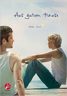 Aus gutem Hause: Amazon.de: Rona Cole: Bücher