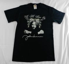 Mens/Unisex/Womens  John Lennon WE ALL SHINE ON Black t-shirt size Medium S smal #unknown #GraphicTee