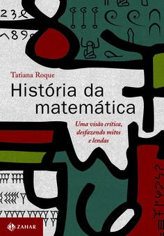 Resultado de imagem para História da Matemática – Tatiana Roque