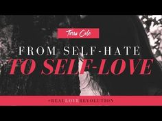 Journeying from Self-Hate to Self-Love « Positively Positive Learning To Love Yourself, Learn To Love, Real Love, Self Esteem, Self Care, Believe In You, Psychology, Hate, Positively Positive
