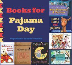 Boy Mama Teacher Mama  Books for Pajama Day