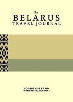 The Belarus Travel Journal