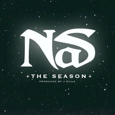 """DEF!NITION OF FRESH : Nas  - The Season(Produced by J Dilla)...Nas is back. After previewing the song at the Run the Jewels 2 release event in Brooklyn, the hip-hop king debuts the studio version of his new single """"The Season"""".  Escobar spits over J Dilla's """"Gobstopper"""" beat, as pays homage to the late producer and reflects on not being able to enjoy the fruits of his labor."""