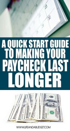 Are you living paycheck to paycheck? This quick start guide will help you make your paycheck last longer! via @lifeandabudget