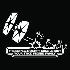 Star Wars Stick Figure Family – Star Wars Men – Ideas of Star Wars Men Star Wars Stick Figure Family – Star Wars Men – Ideas from Star Wars Men of stars – Star Wars stick figure family ztr graphicz Star Wars Quotes, Star Wars Humor, Car Window Stickers, Bumper Stickers, Logo Stickers, Stick Figure Family, Stick Family, Family Family, Star Wars Facts