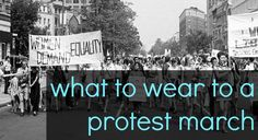 Tips on what to wear to a protest march in the winter, and what to pack and bring with you when attending a protest march or rally.