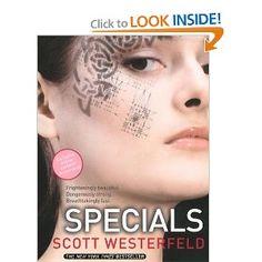 Specials :: Uglies, Book 3 :: Scott Westerfeld
