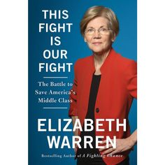 Elizabeth Warren, New Books, Books To Read, Library Books, Justiz, President Ronald Reagan, Up Book, Keep Fighting, Call To Action