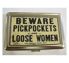 Beware pickpockets metal wallet vintage retro New Orleans pin up rockabilly cigarette case