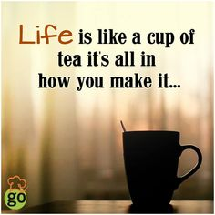 So are you ready..... to make your cup of Tea... Not just the Cup of Tea but make your LIFE the way you want It. #gourmetexpressions