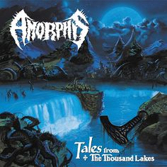 1994 - Amorphis - Tales from the Thousand Lakes