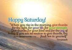Inspiring Morning Quote For Saturday good morning saturday saturday quotes good…