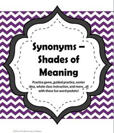 Synonym Pockets - Shades of Meaning - Game/Center/Lesson/Practice 3rd Grade Words, Third Grade, Shades Of Meaning, Fourth Grade Writing, Writing Station, Synonyms And Antonyms, Guided Practice, Root Words, Classroom Language