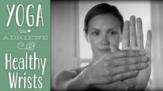 Yoga for Healthy Wrists  |  Yoga With Adriene - On this episode we learn a quick sequence for healthy wrists! Everyone can benefit from this practice and it can be repeated daily to improve wrist pain and assist with Carpal Tunnel! With the amount of hours we spend at the computer or at desk it is important to spend some time counter acting and tending to the wrists and all of the muscles that tie the room together. You can practice this at your desk or before yoga practice.  #yoga #ywa…
