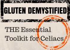 """Gluten Demystified - """"Everything I wish I knew about #gluten before and after trigerring #Celiac Disease"""" - Jaqui Karr"""