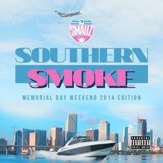 DJ Smallz - Southern Smoke (Memorial Day Weekend 2014 Edition)