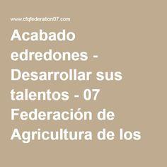 Acabado edredones - Desarrollar sus talentos - 07 Federación de Agricultura de los círculos de Quebec