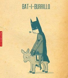 Bat-i-Burrillo #Humor #Divertido #Risas #Funny #Jokes #Jajaja #Fun #HumorGráfico #Chiste