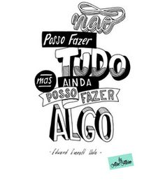 Não posso fazer tudo Lettering Tutorial, Hand Quotes, Some Good Quotes, Typography Letters, Brush Lettering, Sentences, Motivational Quotes, Thoughts, Sayings