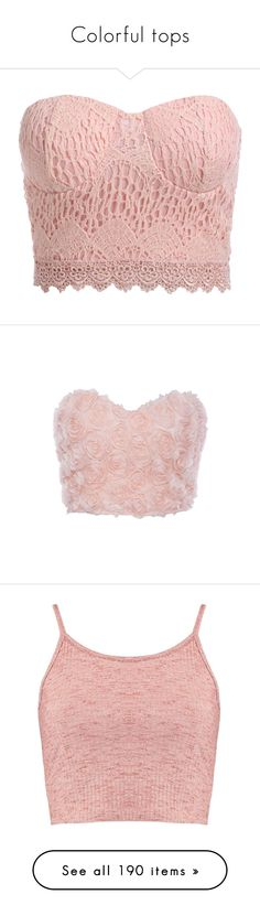 """Colorful tops"" by emotionlxss on Polyvore featuring intimates, tops, crop top, shirts, lingerie, pink, strapless lingerie, pink lingerie, pink lace lingerie and lace lingerie"