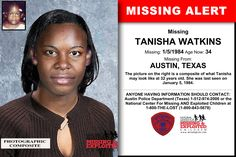 Missing From: AUSTIN, TX. She was last seen on January Have You Seen, Did You Know, Austin Police, Amber Alert, Picture Sharing, Missing Persons, Kids Poster, Cold Case, Looking For Someone