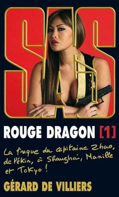 SAS, tome 188 : Rouge Dragon [1] - Gérard de Villiers - 2011