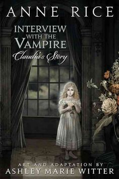 A richly-illustrated graphic novel adaptation of Anne Rice's Interview with the…