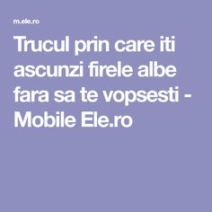 Trucul prin care iti ascunzi firele albe fara sa te vopsesti - Mobile Ele.ro Good To Know, Diy And Crafts, Beauty Hacks, Beauty Tips, Hair Cuts, Hair Beauty, Homemade, Health, Pandora