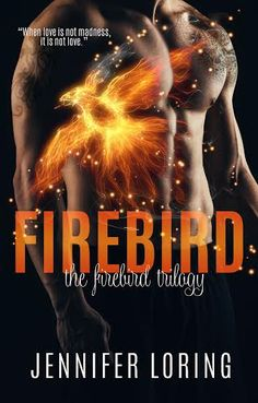 *..HEA Bookshelf..*: #FeatureFriday: FIREBIRD by @JenniferTLoring | @limitlessbooks