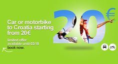 Car or motobike to Croatia starting from 20 €