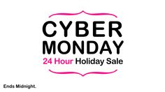 Cyber Monday holiday sale! Ends Midnight tonight so be quick!