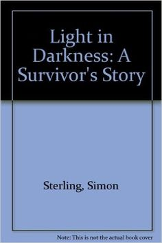 Light in Darkness (A survivor's story)  https://www.amazon.com/dp/0976203308?m=null.string&ref_=v_sp_detail_page