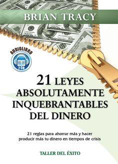 21 leyes absolutamente inquebrantables del dinero - Audiolibro