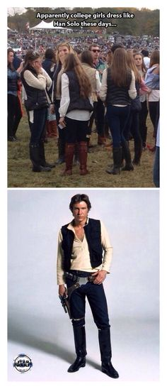 Apparently college girls dress like Han Solo these days....