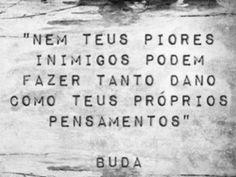 Imagem através do We Heart It #buda #mensagem #texto #importante #reflexão