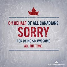 Ways Canada Has Already Won The Winter Olympics Those Canadians are so darn nice (& awesome)! 10 Ways Canada Has Already Won The Winter OlympicsThose Canadians are so darn nice (& awesome)! 10 Ways Canada Has Already Won The Winter Olympics Canadian Memes, Canadian Things, I Am Canadian, Canadian Girls, Canadian Humour, Canadian Flags, Canadian People, Ontario, Meanwhile In Canada