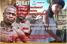 DEBATE - Eu sou preconceituoso? Eu não sou racista. E no Brasil existe racismo?