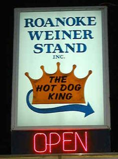 Roanoke Wiener Stand: Roanoke, VA... I have to repin this, just because it's where I was born and raised. Roanoke, not the weiner stand. lol.