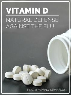 healthylivinghowto.com | Vitamin D Natural Defense Against the Flu