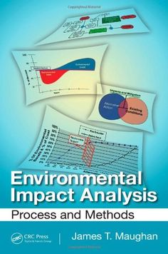 Environmental impact analysis : process and methods / James T. Maughan