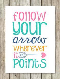 Instant Download Printables - Follow your arrow - Graduation gift idea :)