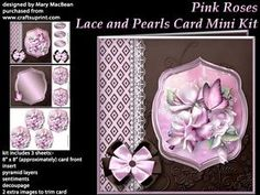Pink Roses Lace And Pearls Card Mini Kit