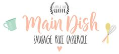 Sausage Rice Cassero