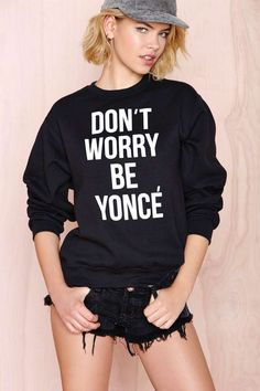 Stylestalker Don't Worry Sweatshirt | Shop Clothes at Nasty Gal