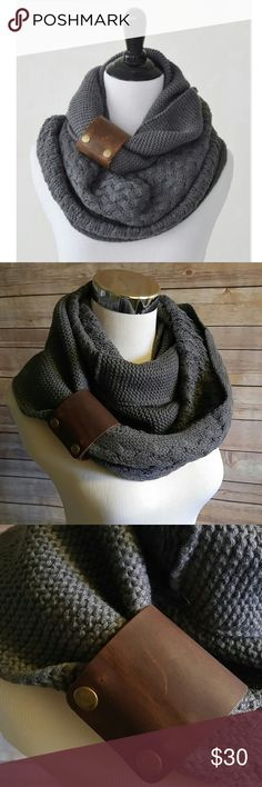 Charcoal infinity scarf with removable cuff Soooo cozy. Can be worn long also. Leather cuff can be removed and worn separately. Acrylic.  50x14   Oatmeal color available also. Accessories Scarves & Wraps