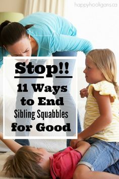 11 Easy and Effective Ways to Stop Sibling Fighting and to Encourage Kids to get along. - Happy Hooligans